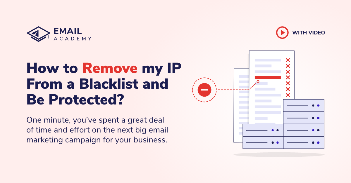 How to Remove my IP From a Blacklist and Be Protected?